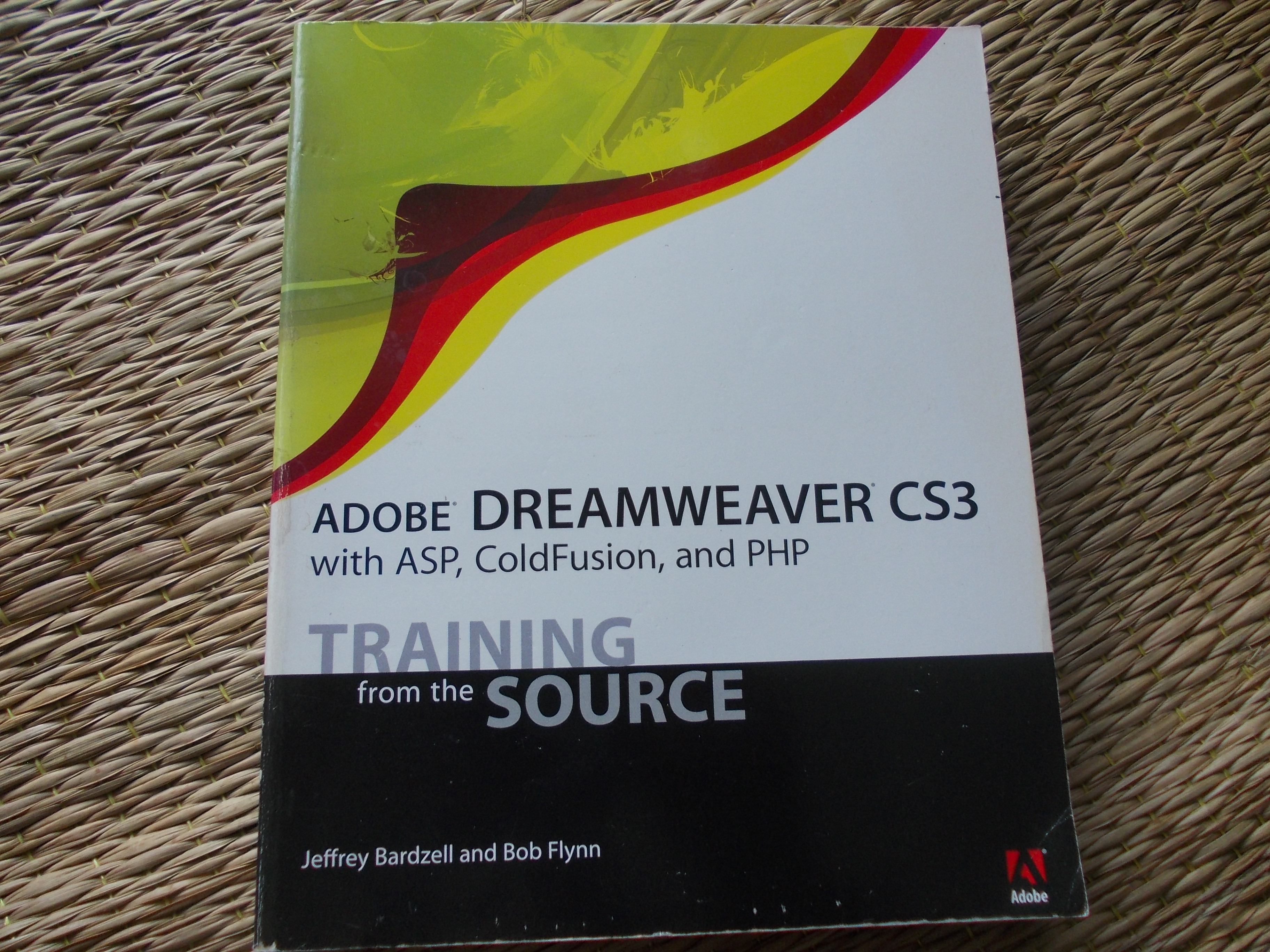 Adobe DreamWeaver CS3 With ASP, ColdFusion, and PHP (Book and CD/ Training  From the Source)